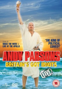 Andy Parsons - Britain's Got Idiots Live