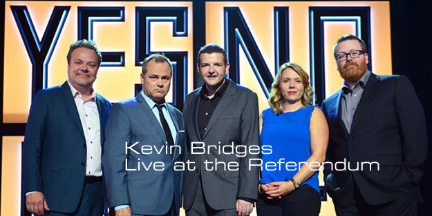 Kevin Bridges Live at the Referendum